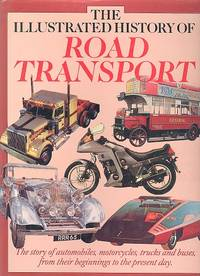 The Illustrated History of Road Transport