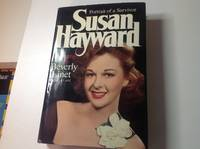 Susan Hayward:Portrait of a Survivor by Beverly Linet - First edition, First printing - 1980 - from TLM Books (SKU: 0107226)