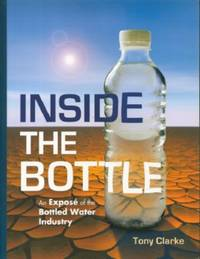 image of Inside the Bottle - An Expose of the Bottled Water Industry