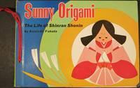 image of SUNNY ORIGAMI: THE LIFE OF SHINRAN SHONIN