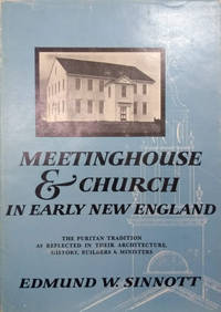Meetinghouse and Church in Early New England