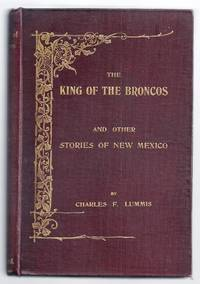 image of THE KING OF THE BRONCOS AND OTHER STORIES OF NEW MEXICO