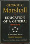 image of George C. Marshall: Education of a General, 1880-1939