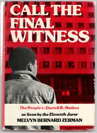image of Call The Final Witness: The People v. Darrell R. Mathes