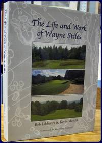 THE LIFE AND WORK OF WAYNE STILES
