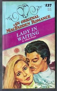 Lady in Waiting. An Original MacFadden Romance #237