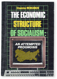 image of The Economic Structure of Socialism: an Attempted Prognosis