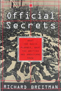 image of Official Secrets: What the Nazis Planned, What the British and Americans Knew
