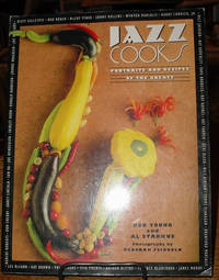 Jazz Cooks: Portraits and Recipes of the Greats