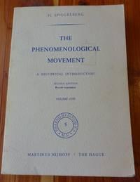 The Phenomenological Movement: A Historical Introduction (Phaenomenologica)
