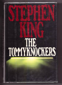 The Tommyknockers by Stephen King - 1987