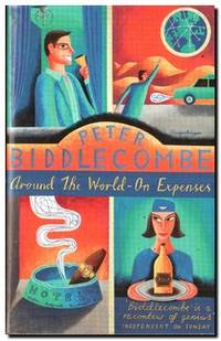 Around the World - On Expenses I Came, I Saw, I Lost My Luggage