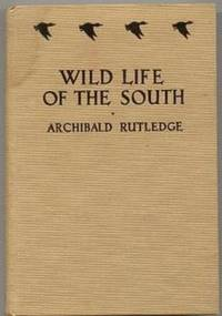 Wild Life of the South