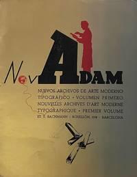 image of NovAdam. Nuevos Archivos de Arte Moderno Tipográfico. Volumen Primero/Nouvelles Archives d'Art Moderne Typographique, Premier Volume