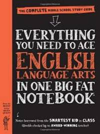 Everything You Need to Ace English Language Arts in One Big Fat Notebook: The Complete Middle...