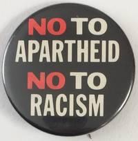 image of No to Apartheid / No to racism [pinback button]
