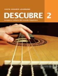 Descubre 2 (2014 Edition) Student Edition