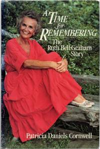 A TIME FOR REMEMBERING: The Ruth Bell Graham Story