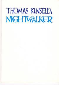Nightwalker by Kinsella, Thomas - 1967