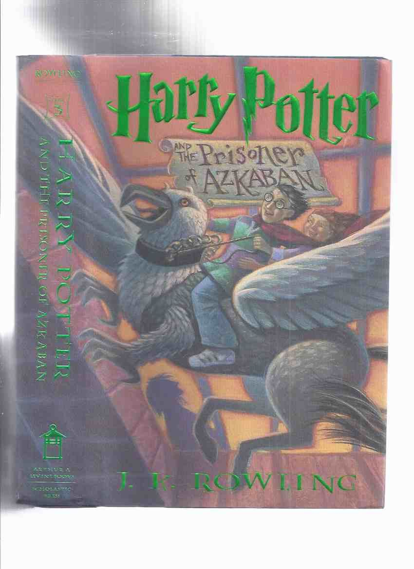 Harry Potter and the Prisoner of Azkaban --book 3 -by J K