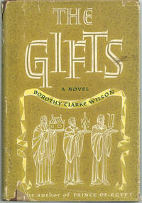 GIFTS A Story of the Boyhood of Jesus, Wilson, Dorothy Clarke