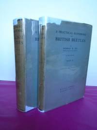 A PRACTICAL HANDBOOK OF BRITISH BEETLES (complete in Two volumes)