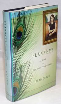 image of Flannery: a life of Flannery O'Connor