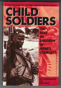 Child Soldiers The Role of Children in Armed Conflicts