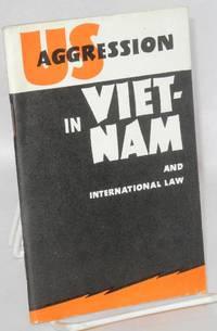 US Aggression in Vietnam and International Law by Kozhevnikov, F.; V. Menzhinsky - 1965