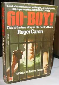 Go-Boy:  The True Story Of a Life Behind Bars