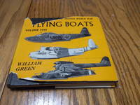 Flying Boats; Volume 5 - (War Planes of the Second World War)