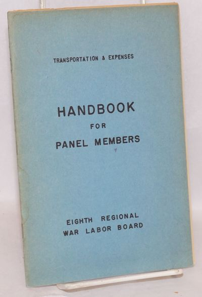 n.p.: the Board, n.d.. 22, iv p., wraps. World War II-period guide to help panel members properly re...