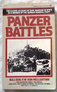 Panzer Battles by F.W. Von Mellenthin - Paperback - 1984 - from Bark'N Books (SKU: 1291)