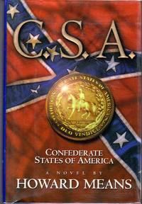 C.S.A.: Confederate States of America: A Novel