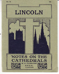 Lincoln: Notes on the Cathedrals # 25