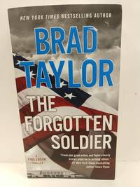 The Forgotten Soldier (a Pike Logan Thriller) by   Brad Taylor - Paperback - 2017 - from Fleur Fine Books (SKU: 9780451477194)