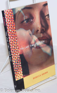 image of The Last Time I Saw You: stories [inscribed & signed]