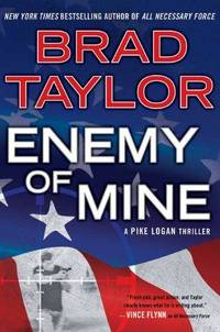 Enemy of Mine by  Brad Taylor - Hardcover - 2013 - from Fleur Fine Books (SKU: 9780525953104)