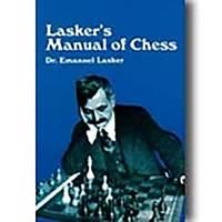 Lasker's Manual Of Chess by Emanuel Lasker - Paperback - 1960 - from Fleur Fine Books and Biblio.com