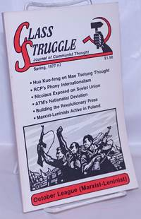 image of Class struggle; journal of Communist thought. Spring 1977, No. 7