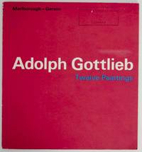 Adolph Gottlieb: Twelve Paintings