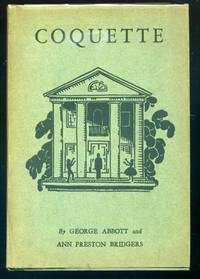 Coquette by  Ann Preston  George and BRIDGERS - First Edition - 1928 - from abookshop and Biblio.co.uk