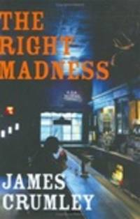 image of Crumley, James | Right Madness, The | Signed First Edition Copy