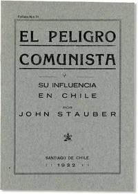 El Peligro Comunista y Su Influencia en Chile