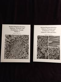 SKELETAL BIOMINERALIZATION: PATTERNS, PROCESSES AND EVOLUTIONARY TRENDS - 2 VOLUMES by  Joseph G. (Editor) Carter - First Edition - 1990 - from JB's Book Vault (SKU: 001713)