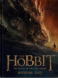 The Hobbit: The Battle Of The Five Armies. Annual 2015
