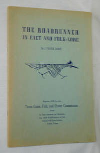 The Roadrunner in Fact and Folk-Lore