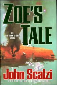 ZOE'S TALE by  John Scalzi - First edition - [2008] - from John W. Knott, Jr., Bookseller, ABAA/ILAB and Biblio.co.uk