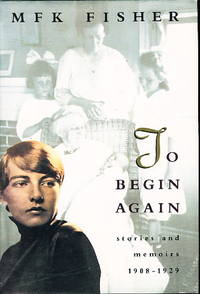 image of TO BEGIN AGAIN: Stories and Memoirs 1908 - 1929.