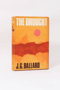 The Drought by J.G. Ballard - 1st Edition - 1965 - from Hyraxia (SKU: 6967)
